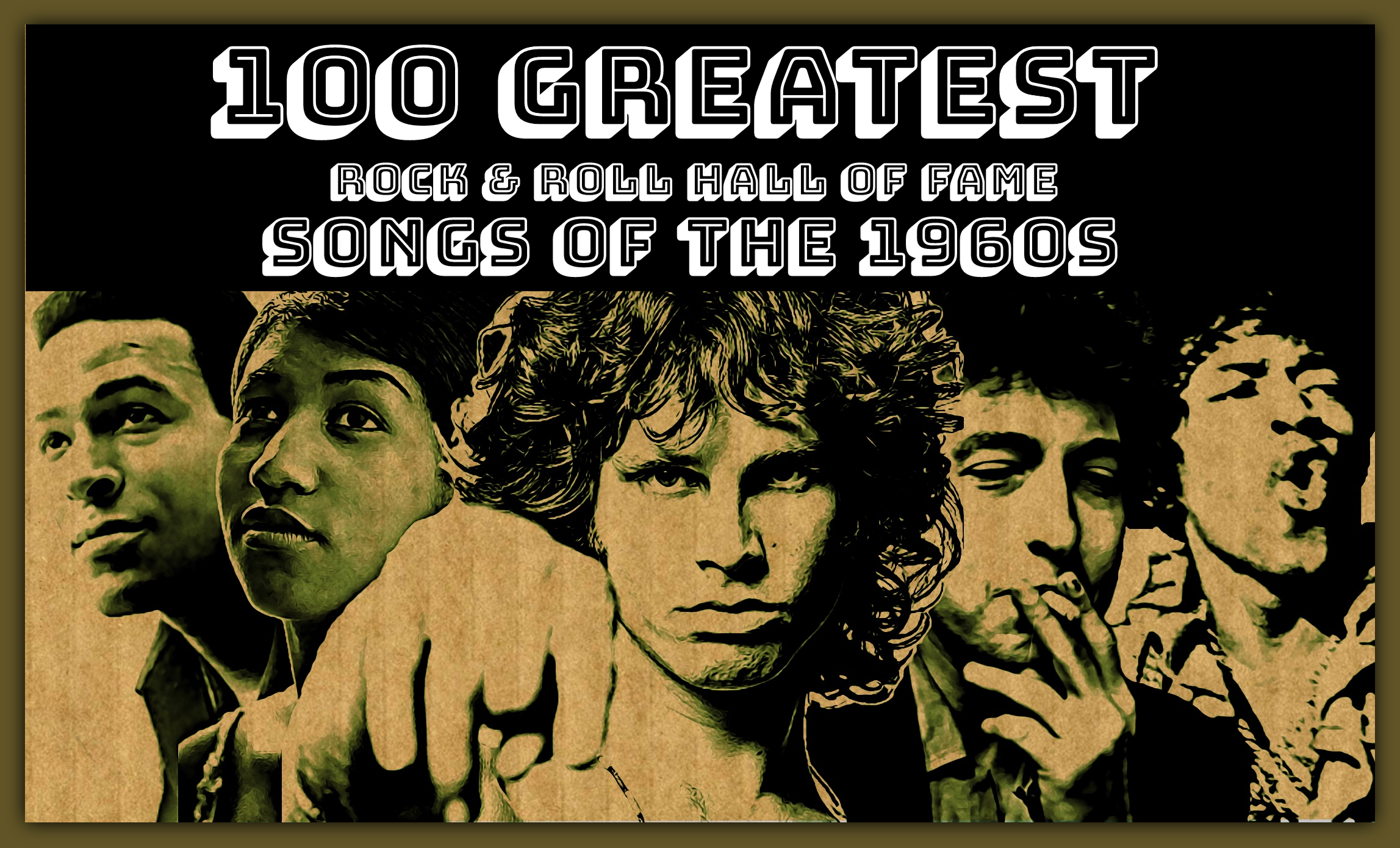 100 Greatest Songs Of The 1960s By Rock And Roll Hall Of Famers Cleveland Com